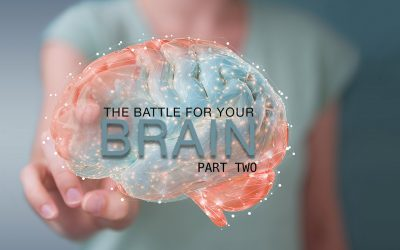 THE BATTLE FOR THE BRAIN: PART 2